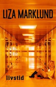 Livstid (e-bog) af Liza Marklund