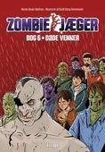 Zombie-jæger 6: Døde venner