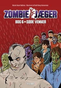 Zombie-jæger 6: Døde venner (e-bog) a