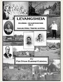 Levangsheia Gårds- og Slektshistorie Del 2