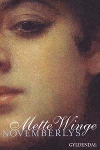 Novemberlys (e-bog) af Mette Winge