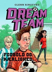 Dreamteam 6 - Fodbold og kærlighed (l