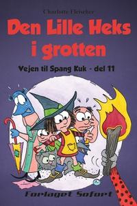 Vejen til Spang Kuk #11: Den Lille He