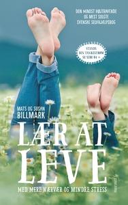Lær at leve (e-bog) af Mats Billmark,