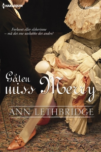 Gåten miss Merry (ebok) av Ann Lethbridge