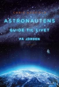 Astronautens guide til livet på jorde