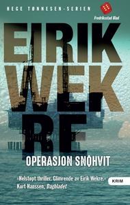 Operasjon Snøhvit (ebok) av Eirik Wekre