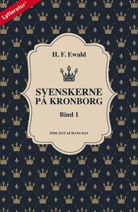 Svenskerne på Kronborg, Bind 1 (lydbo
