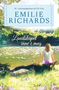 Landskapet inne i meg (ebok) av Emilie Richar