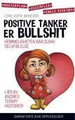 Positive tanker er bullshit