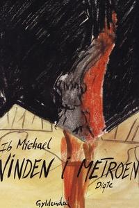 Vinden i metroen (e-bog) af Ib Michae