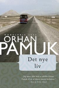 Det nye liv (e-bog) af Orhan Pamuk