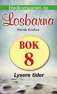 Lysere tider (ebok) av Dorthe Erichsen