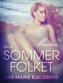 Sommerfolket 4: Musen