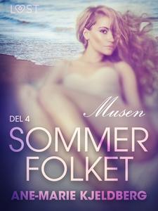 Sommerfolket 4: Musen (ebok) av Ane-Marie Kje
