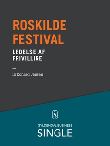 Roskilde Festival - Den danske ledels