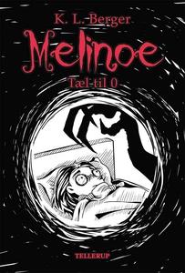 Melinoe #1: Tæl til 0 (e-bog) af Katj