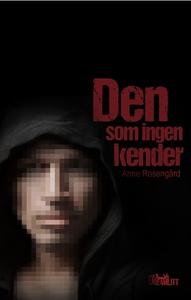 Den som ingen kender (e-bog) af Anne