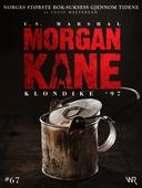 Morgan Kane 67: Klondike '97