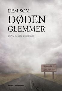 Dem som døden glemmer (e-bog) af Maya