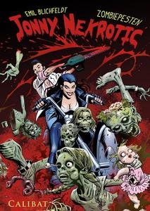 Jonny Nekrotic #1: Zombiepesten (e-bo