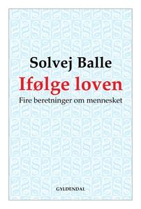 Ifølge loven (e-bog) af Solvej Balle