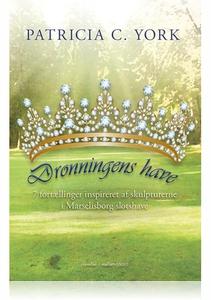 Dronningens Have (e-bog) af Patricia