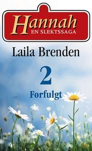 Forfulgt (ebok) av Laila Brenden