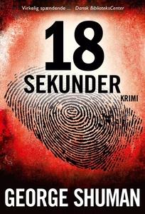 18 sekunder (e-bog) af George Shuman