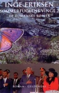 Sommerfuglens vinge 2. De rumænske bø