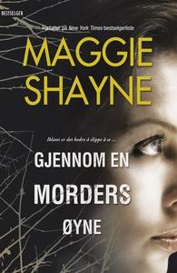 Gjennom en morders øyne (ebok) av Maggie Shay