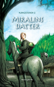 Miralins datter - Kongestenen 2 (lydb