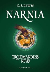 Narnia 1 - Troldmandens nevø (e-bog)
