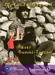 Ole Lund Kirkegaard læser Gummi-Tarza