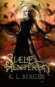 Sjælehenteren (e-bog) af Katja L. Ber