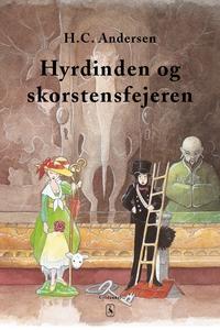 Hyrdinden og skorstensfejeren (e-bog) af H. C. Andersen