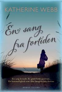 En sang fra fortiden (e-bog) af Kathe