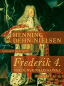 Frederik 4. Tordenskiolds konge