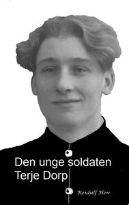 Den unge soldaten Terje Dorp (ebok) av Reidul