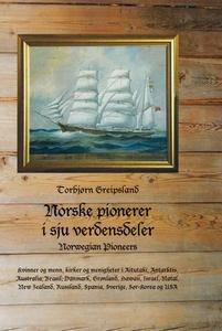 Norske pionerer i sju verdensdeler (ebok) av