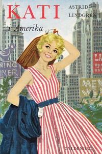 Kati i Amerika (e-bog) af Astrid Lind