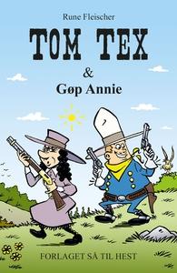 Tom Tex #4: Tom Tex og Gøp Annie (e-b