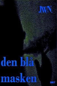 Den blå masken (ebok) av Johnny W. Nyhagen
