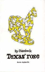 Texas' rose (e-bog) af Dy Plambeck