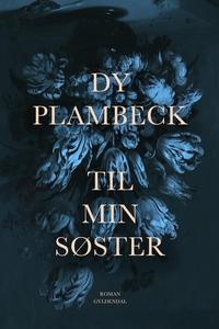 Til min søster (e-bog) af Dy Plambeck