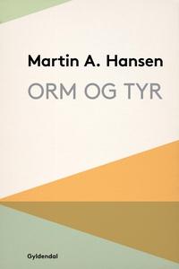 Orm og Tyr (e-bog) af Martin A. Hanse