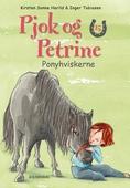Pjok og Petrine 15 - Ponyhviskerne