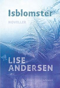 Isblomster (e-bog) af Lise Andersen