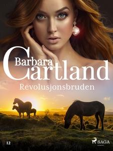 Revolusjonsbruden (ebok) av Barbara Cartland