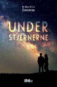 Under stjernerne (e-bog) af My-Marie
